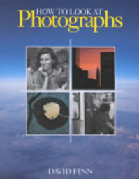 How to Look At Photographs - David Finn (ISBN 9780810925533)
