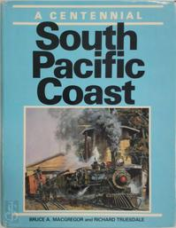 South Pacific Coast - Bruce A. Macgregor, Richard Truesdale (ISBN 9780871085450)