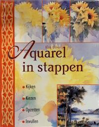 Aquarel in stappen - Alan Oliver. (ISBN 9789021328959)
