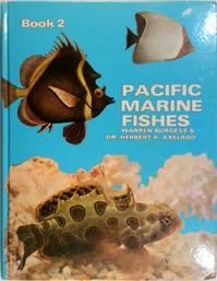Pacific Marine Fishes. Book 2 - Warren Burgess