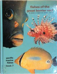 Pacific Marine fishes book 7. Fishes of the Great Barrier Reef - Warren Burgess, Herbert R. Axelrod (ISBN 9780876661291)