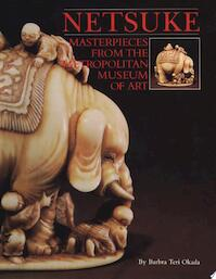 Netsuke - Barbra Teri Okada, N.Y.) Metropolitan Museum Of Art (New York (ISBN 9780870992735)