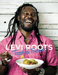 Levi Roots Food for Friends - Levi Roots (ISBN 9781845335267)