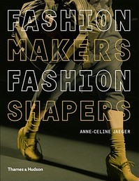 Fashion Makers, Fashion Shapers - Anne-celine Jaeger (ISBN 9780500288245)