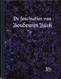 De fascinaties van Boudewijn Buch - (ISBN 9789072731272)