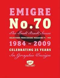 Emigre No 70 - The Look Back Issue - Rudy Vanderlans (ISBN 9781584233671)
