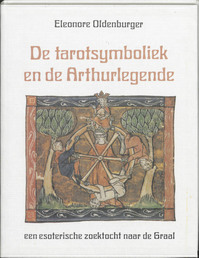 De tarotsymboliek en de Arthurlegende - E. Oldenburger (ISBN 9789020255850)