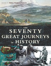The Seventy Great Journeys in History - Robin Hanbury-tenison (ISBN 9780500251294)