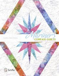 Mariner's Compass Quilts - Cynthia Sisler Simms (ISBN 9780764345258)