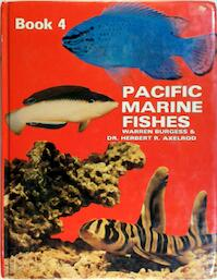 Pacific Marine Fishes - Warren Burgess, Herbert R. Axelrod (ISBN 9780876661260)