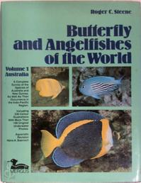 Butterfly and Angelfishes of the World Volume 1 Australia - Roger C. Steene (ISBN 3882440007)
