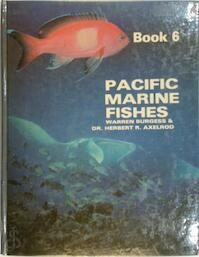 Pacific Marine Fishes book 6 - Warren Burgess, Herbert R. Axelrod (ISBN 9780876661284)