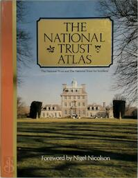 The National Trust Atlas - Nigel Nicolson (ISBN 0540053988)