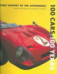 100 CARS 100 YEARS - Fred Winkowski, Frank Sullivan (ISBN 9780785816720)