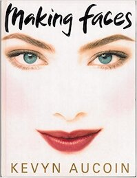 Making Faces - Kevyn Aucoin (ISBN 9780316286862)
