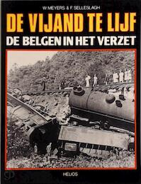 De vijand te lijf - W. Meyers, F. Selleslagh (ISBN 9789033300738)