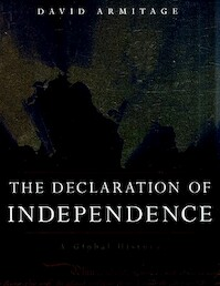 The Declaration of Independence - A Global History - David Armitage (ISBN 9780674030329)