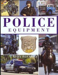 Police Equipment - Andy Bucholz (ISBN 9781571451576)