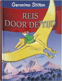 Reis door de tijd 1 - Geronimo Stilton (ISBN 9789085920274)