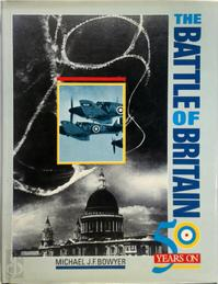 The Battle of Britain: 50 Years on - Michael J.F. Bowyer (ISBN 9781852600396)