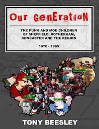 This is our generation: punk and mod in and around Sheffield - Volume 1: 1976 - 1985 - Tony Beesley (ISBN 9781844266180)