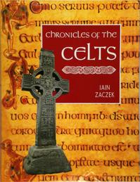 Chronicles of the Celts - Iain Zaczek (ISBN 9781855854079)