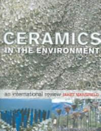 Ceramics in the Environment - Janet Mansfield (ISBN 9780713668513)