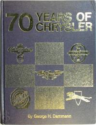 Seventy Years of Chrysler - George H. Dammann (ISBN 9780912612065)