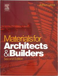 Materials for Architects and Builders - Arthur R. Lyons (ISBN 9780750657259)