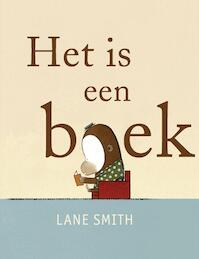 Het is een boek - Lane Smith (ISBN 9789047703075)