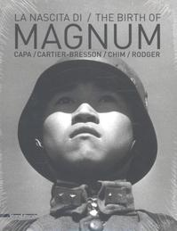 The Birth of Magnum (ISBN 9788836630103)