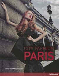 City Fashion Paris - Christine Anna Bierhals (ISBN 9783833161551)