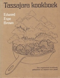Tassajara kookboek - Edward Espe Brown, Eva Huysmans (ISBN 9789020250459)