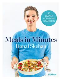 Meals in Minutes - Donal Skehan (ISBN 9789046824818)