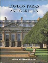 London Parks and Gardens - Marianne Brace (ISBN 9780907115304)