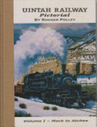 Uintah Railway Pictorial - Rodger Polley (ISBN 9780913582688)