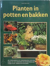 Planten in potten en bakken - Martina Hop (ISBN 9789062487899)