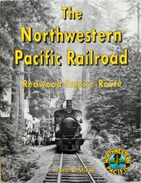 The Northwestern Pacific Railroad - Fred A. Stindt
