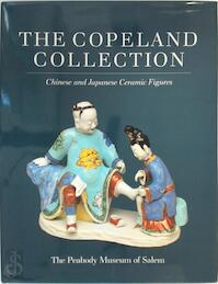 The Copeland Collection - William Robert Sargent, Peabody Museum Of Salem (ISBN 0875771572)
