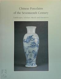 Chinese Porcelains of the Seventeenth Century - Julia B. Curtis (ISBN 9780295974675)