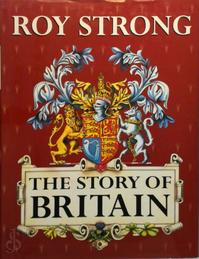 The Story of Britain - Roy C. Strong (ISBN 9780880641784)