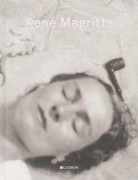René Magritte – The Revealing Image - Xavier Canonne (ISBN 9789491819735)