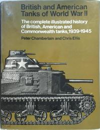 British and American Tanks of World War Two - Peter Chamberlain, Chris Ellis (ISBN 9781845090098)