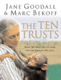 The Ten Trusts - Jane Goodall, Marc Bekoff (ISBN 9780062517579)