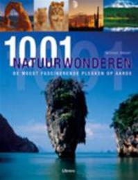 1001 Natuurwonderen - Michael Bright (ISBN 9789057647000)