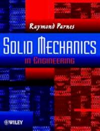 Solid Mechanics in Engineering - Raymond Parnes (ISBN 9780471493006)