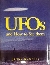 UFOs and How to See Them - Jenny Randles (ISBN 9781860192050)