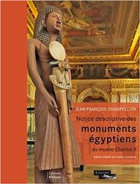 Notice Descriptive Des Monuments Egyptiens Du Musee Charles X (ISBN 9782916142043)
