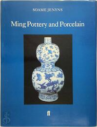 Ming Pottery and Porcelain - Soame Jenyns (ISBN 9780571148417)