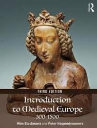 Introduction to Medieval Europe 300-1500 - Wim Blockmans (ISBN 9781138214392)